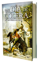 Un dia de colera, de Perez Reverte