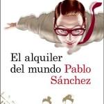 El alquiler del mundo, Premio Francisco Casavella