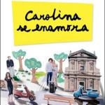 Carolina se enamora, de Federico Moccia
