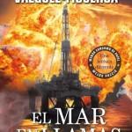 El mar en llamas, de Alberto Vázquez Figueroa