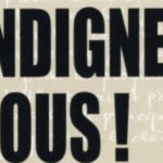 """Indígnese"", la acción política de Stéphane Hessell"