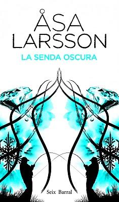 La senda oscura, de Asa Larsson