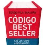 Código Bestseller, de Sergio Vila-Sanjuán