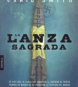 La lanza sagrada, de Craig Smith