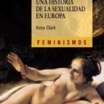 Deseo, una historia de la sexualidad en Europa