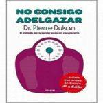 No consigo adelgazar, del Dr Pierre Dukan