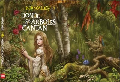 Donde los arboles cantan Laura Gallego