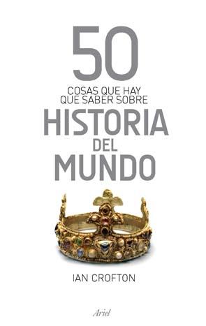 50 cosas sobre Historia del Mundo
