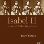 Isabel II, Una biografía, de Isabel Buriel