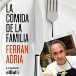 La comida de la familia, de Ferrán Adriá