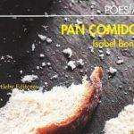 Pan Comido, la poesía de Isabel Bono