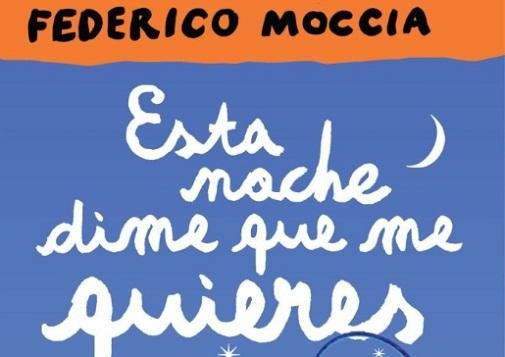 Federico Moccia, Esta noche dime que me quieres