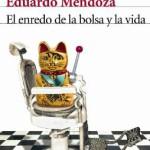El enredo de la bolsa y la vida, de Eduardo Mendoza