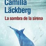 La sombra de la sirena, de Camilla Läckberg