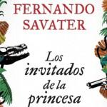 Los invitados de la princesa, de Fernando Savater