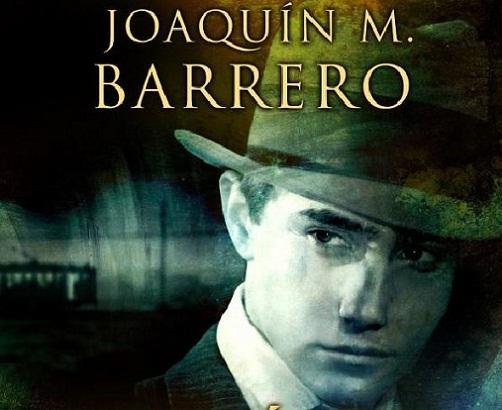 Detrás de la lluvia, Joaquín M. Barrero