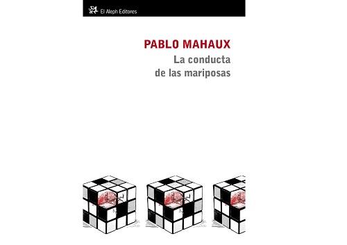 Conducta de las mariposas Pablo Mahaux