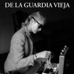 El tango de la Guardia Vieja y la obra de Pérez-Reverte