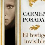 El testigo invisible, nueva novela de Carmen Posadas