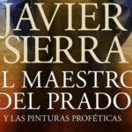 El maestro del Prado, de Javier Sierra
