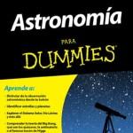 Astronomía para Dummies, de Stephen P. Maran