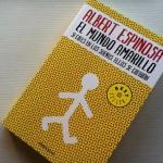 El mundo amarillo, de Albert Espinosa