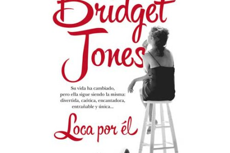 Bridget Jones, loca por él, de Helen Fielding