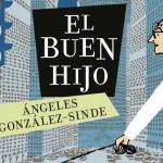 El buen hijo, de Ángeles González-Sinde