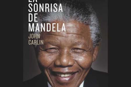 La sonrisa de Mandela, de John Carlin