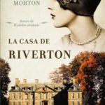 La casa de Riverton, de Kate Morton